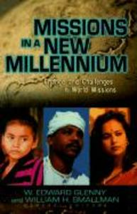 Missions in a New Millennium: Changes and Challenges in World Outreach als Taschenbuch
