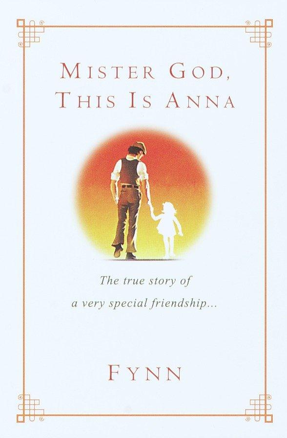 Mister God, This Is Anna: The True Story of a Very Special Friendship als Taschenbuch