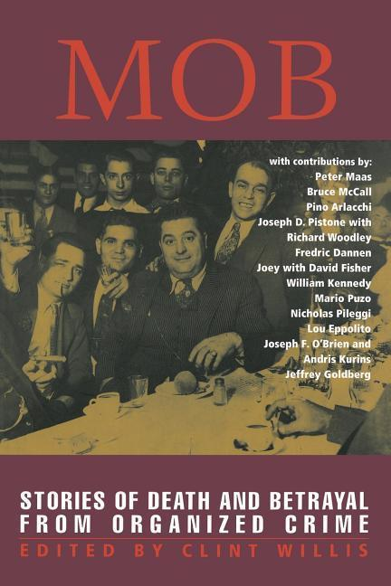 Mob: Stories of Death and Betrayal from Organized Crime als Taschenbuch