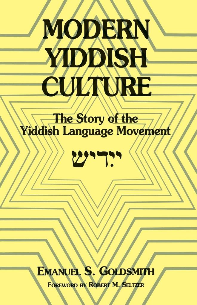 Modern Yiddish Culture: The Story of the Yiddish Language Movement (Expanded) als Taschenbuch