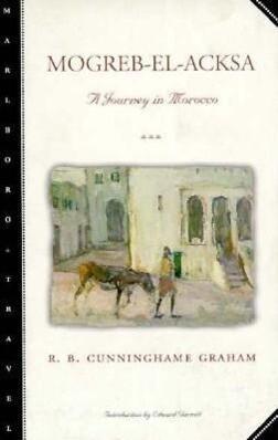 Mogreb-El-Acksa: A Journey in Morocco als Taschenbuch