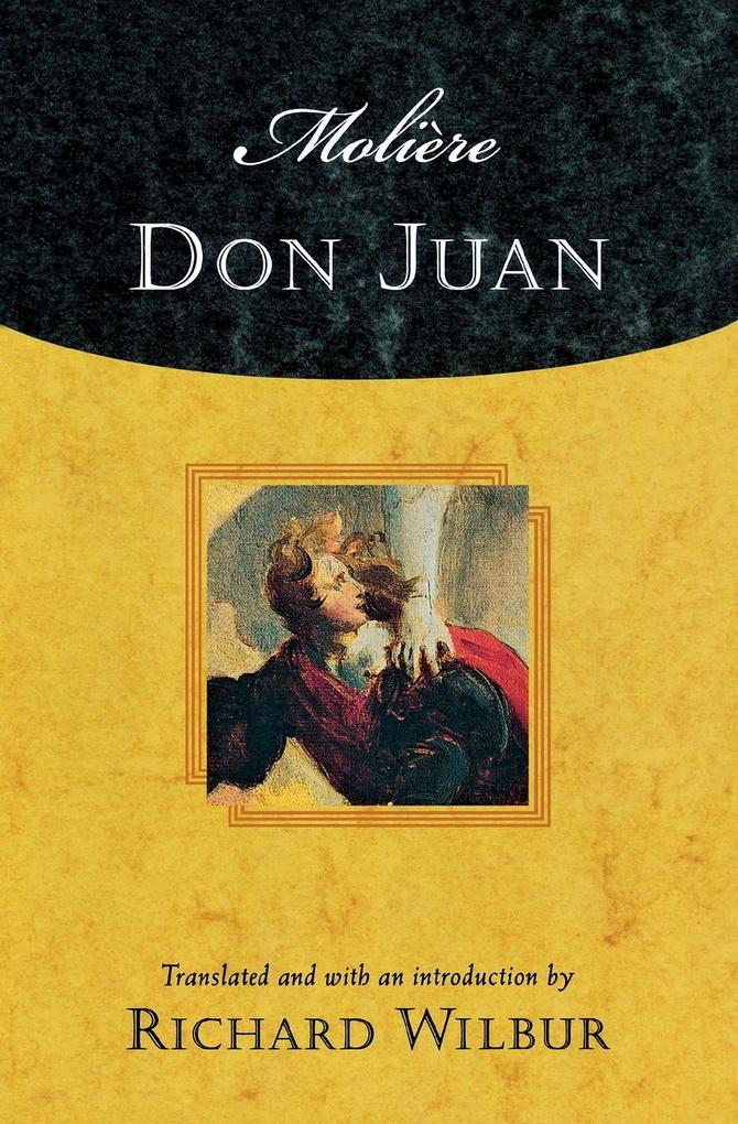 Moliere's Don Juan: Comedy in Five Acts, 1665 als Taschenbuch