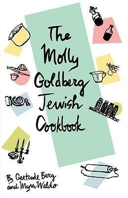 The Molly Goldberg Jewish Cookbook als Taschenbuch
