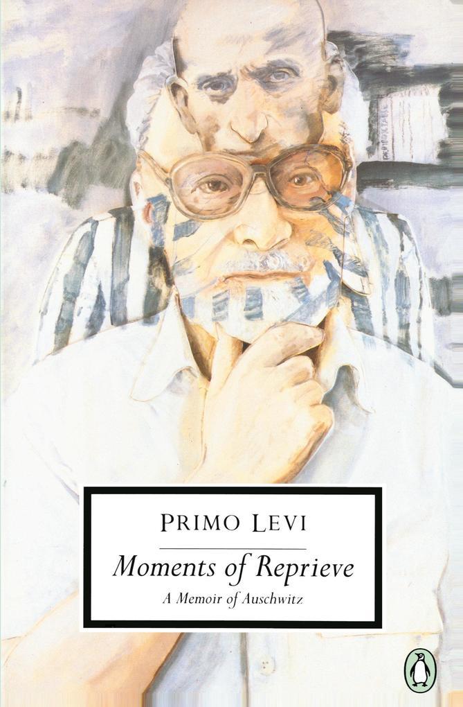 Moments of Reprieve: A Memoir of Auschwitz als Taschenbuch