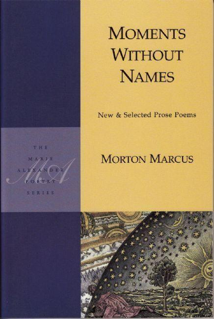 Moments Without Names: New & Selected Prose Poems als Taschenbuch