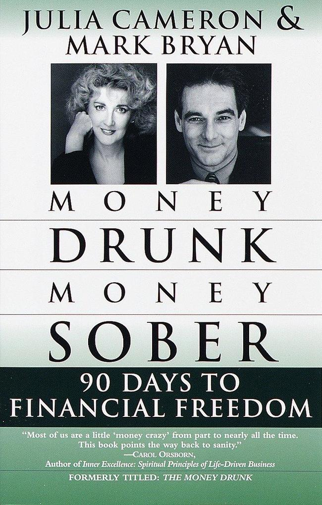Money Drunk/Money Sober: 90 Days to Financial Freedom als Taschenbuch