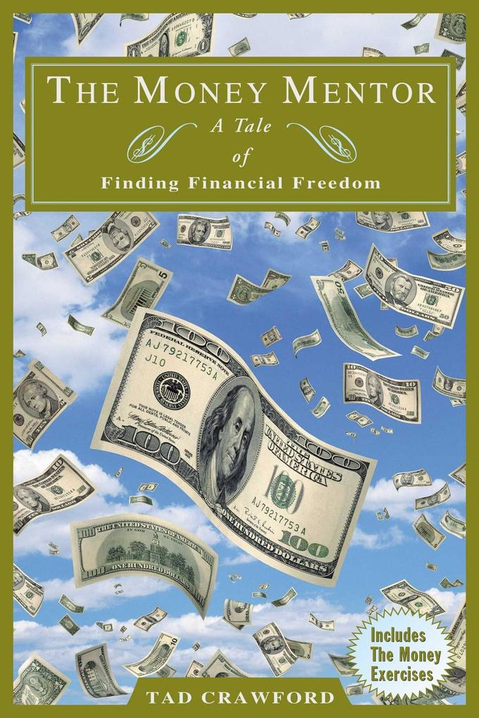 The Money Mentor: Achieving Your Financial Freedom als Taschenbuch