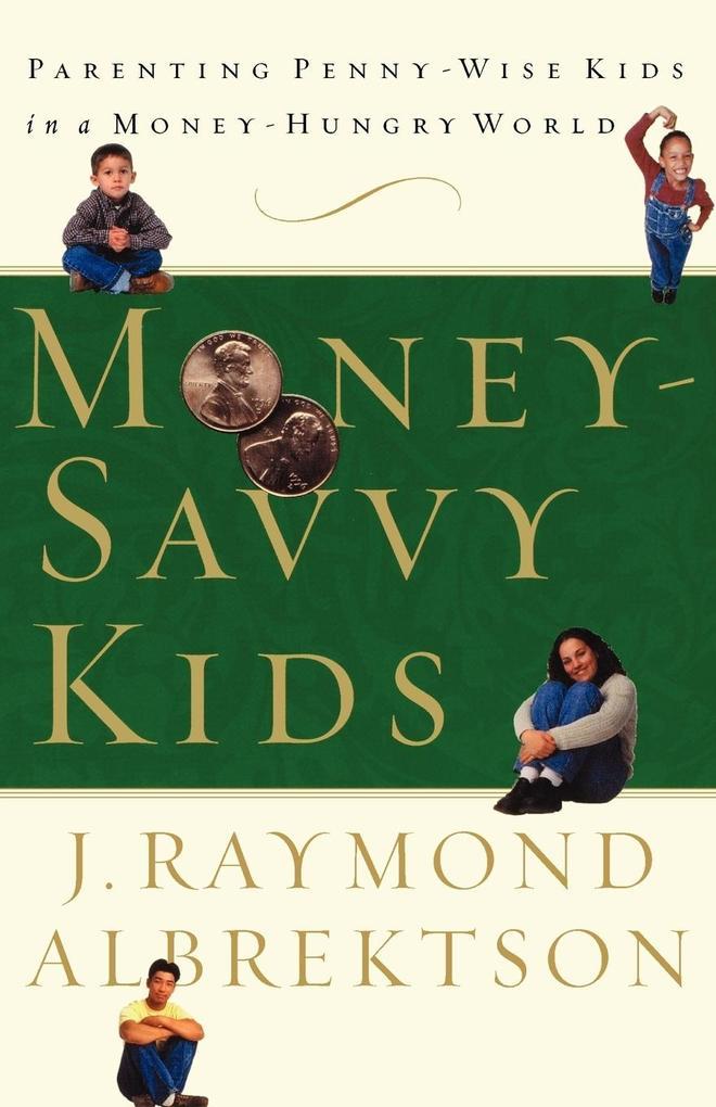 Money-Savvy Kids als Taschenbuch
