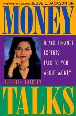 Money Talks: Black Finance Experts Talk to You about Money als Buch