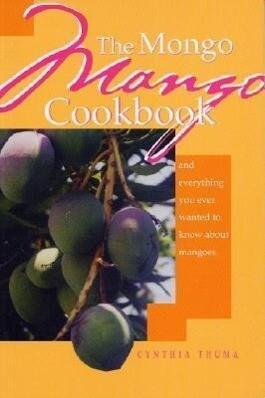 The Mongo Mango Cookbook als Taschenbuch