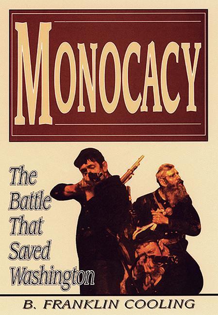Monocacy: The Battle That Saved Washington als Taschenbuch