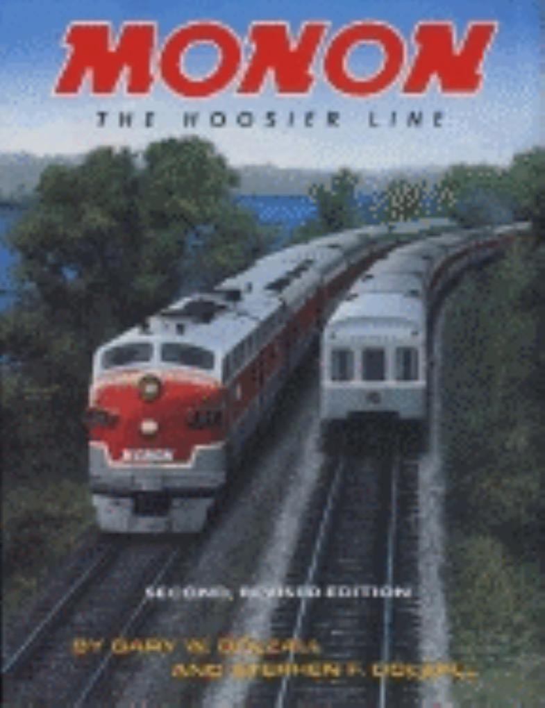 Monon, Revised Second Edition: The Hoosier Line als Buch