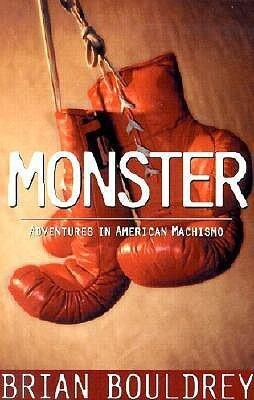 Monster: Adventures in American Machismo als Buch