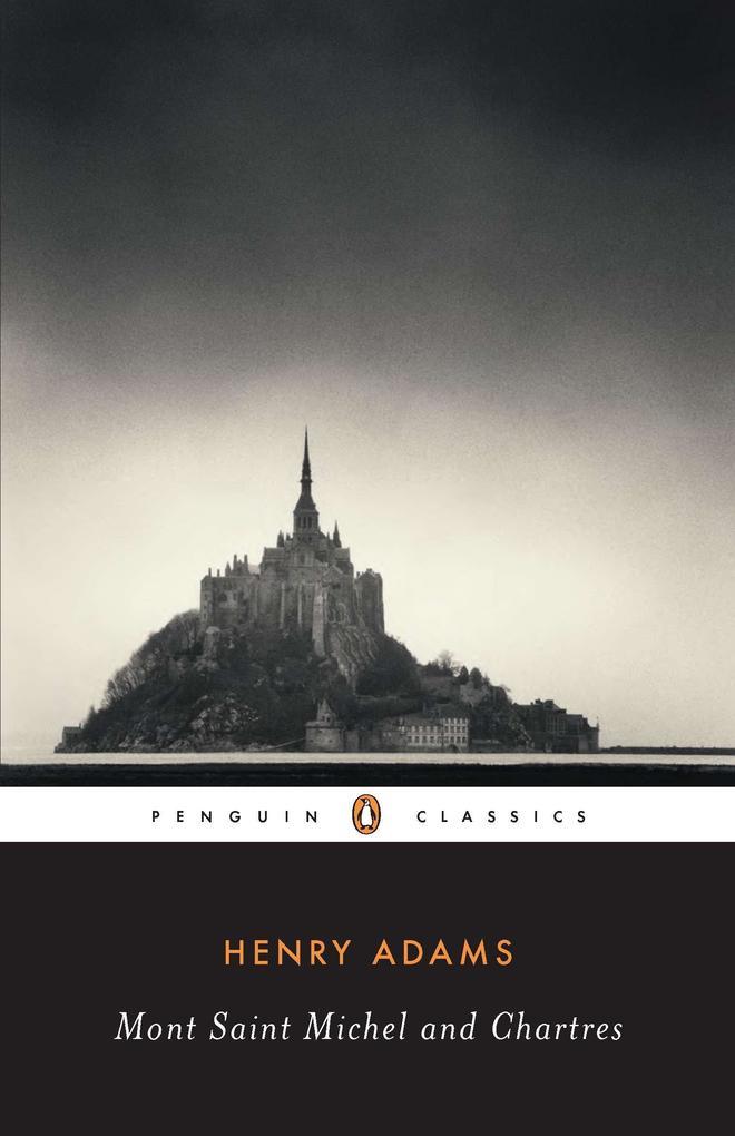 Mont-Saint-Michel and Chartres als Taschenbuch