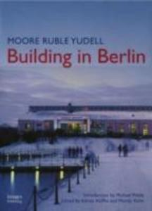 Moore Ruble Yudell: Building in Berlin als Buch