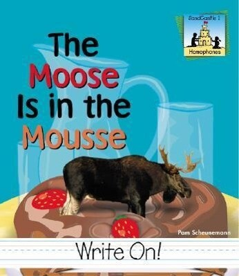 Moose Is in the Mousse als Buch