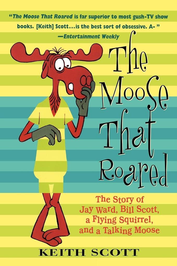 The Moose That Roared als Taschenbuch