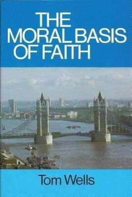 Moral Basis of Faith als Taschenbuch