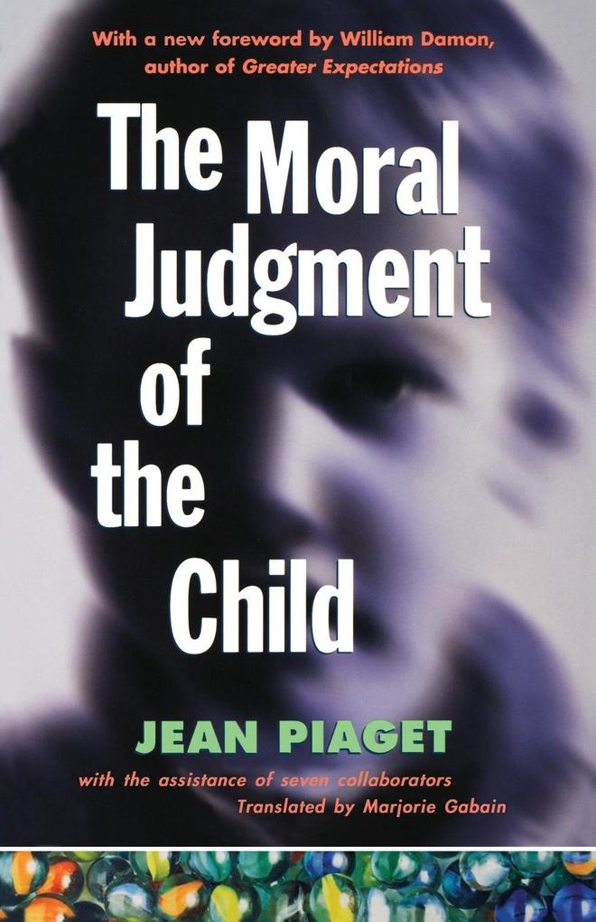The Moral Judgment of the Child als Buch