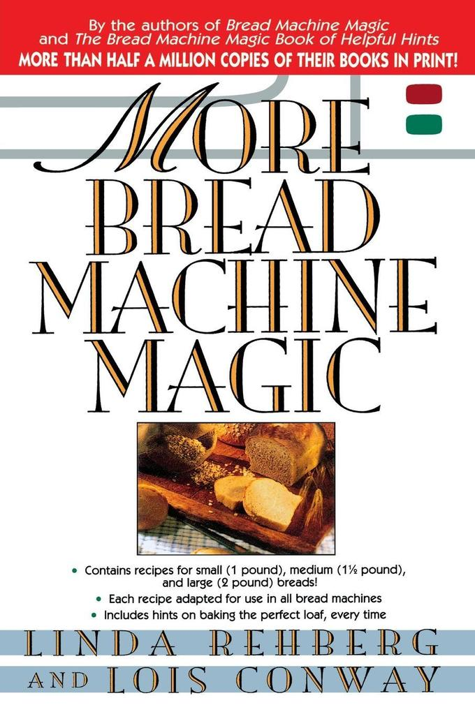 More Bread Machine Magic als Taschenbuch