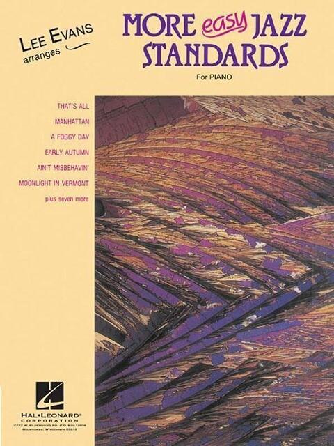 More Easy Jazz Standards: Lee Evans Arranges als Taschenbuch