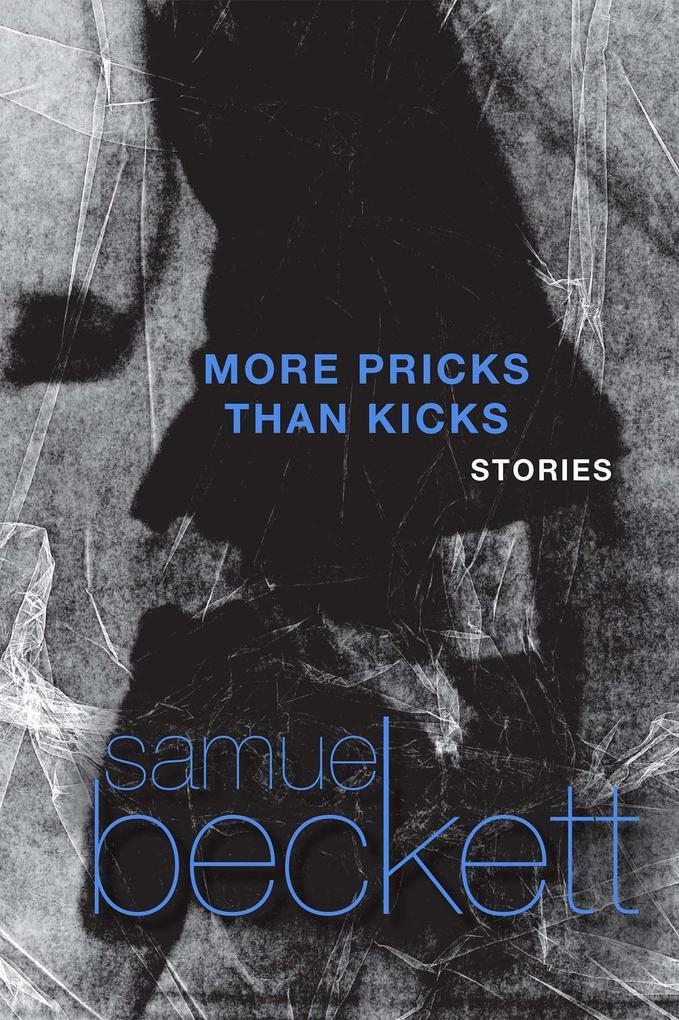 More Pricks Than Kicks als Taschenbuch