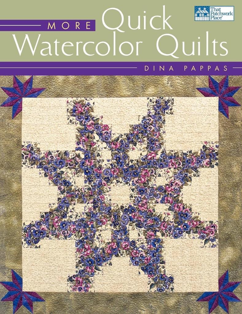 More Quick Watercolor Quilts Print on Demand Edition als Taschenbuch