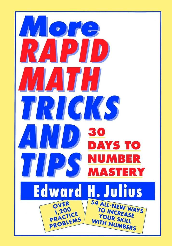More Rapid Math: Tricks and Tips: 30 Days to Number Mastery als Buch