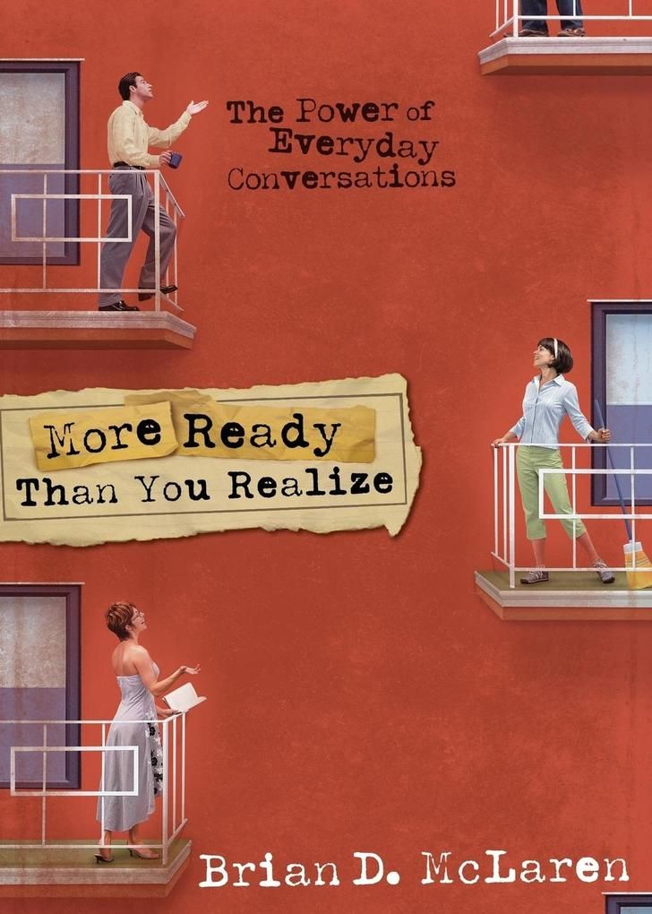 More Ready Than You Realize: The Power of Everyday Conversations als Taschenbuch