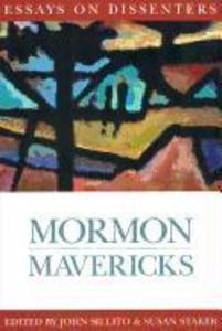 Mormon Mavericks: Essays on Dissenters als Taschenbuch