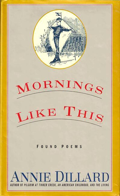 Mornings Like This: Found Poems als Taschenbuch