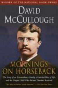 Mornings on Horseback: The Story of an Extraordinary Family, a Vanished Way of Life and the Unique Child Who Became Theodore Roosevelt als Taschenbuch