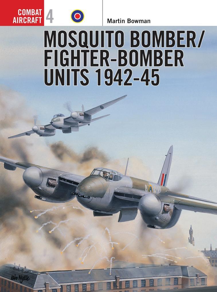 Mosquito Bomber Units, 1942-45 als Taschenbuch