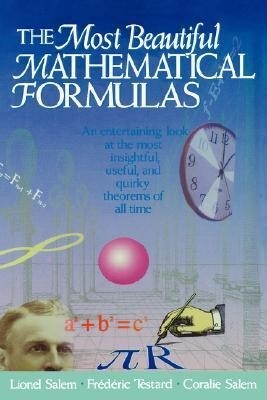 The Most Beautiful Mathematical Formulas als Buch