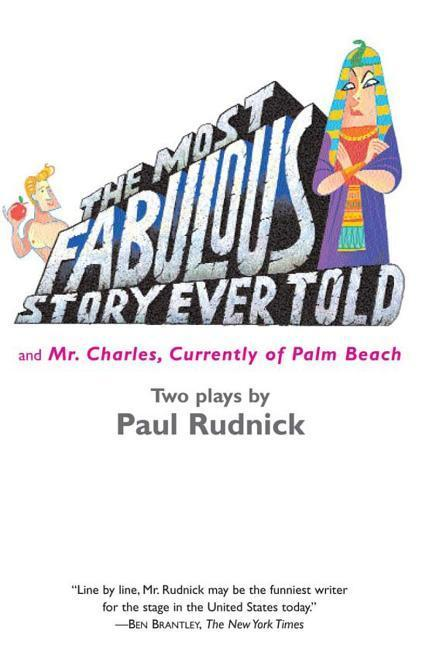 Most Fabulous Story Ever Told: And Mr. Charles, Currently of Palm Beach als Taschenbuch