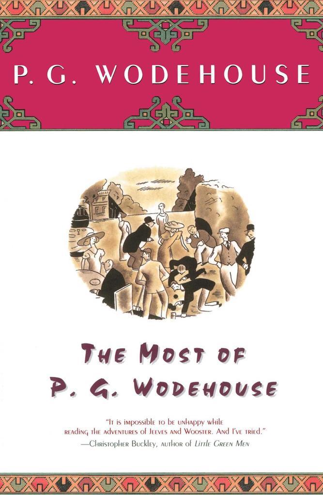 The Most of P.G. Wodehouse als Taschenbuch