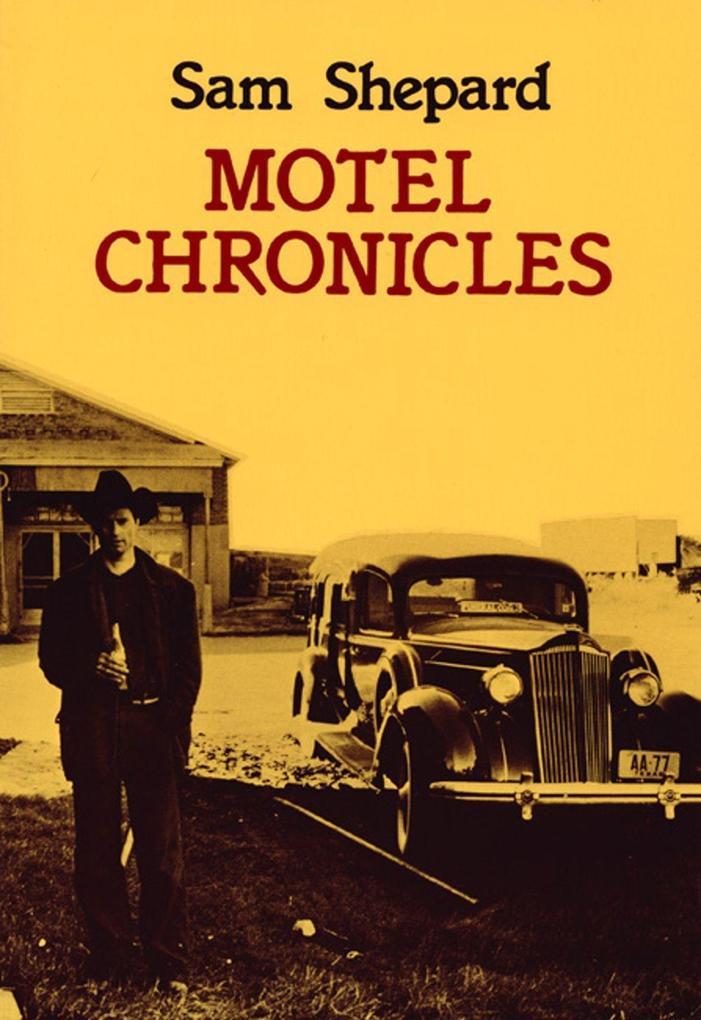 Motel Chronicles als Taschenbuch