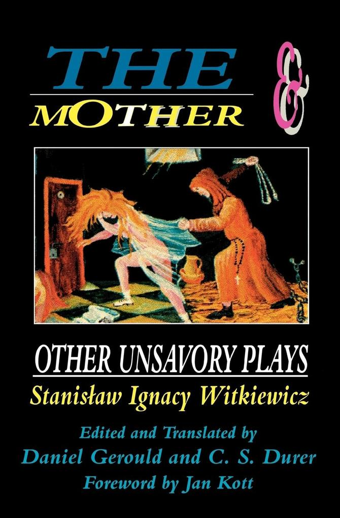 The Mother and Other Unsavory Plays als Taschenbuch