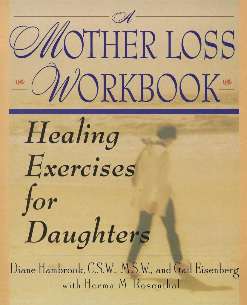 Mother Loss Workbook, A als Taschenbuch