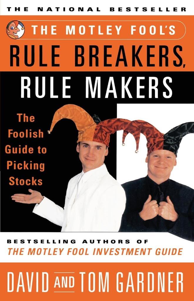 Motley Fool's Rule Breakers, Rule Makers als Taschenbuch