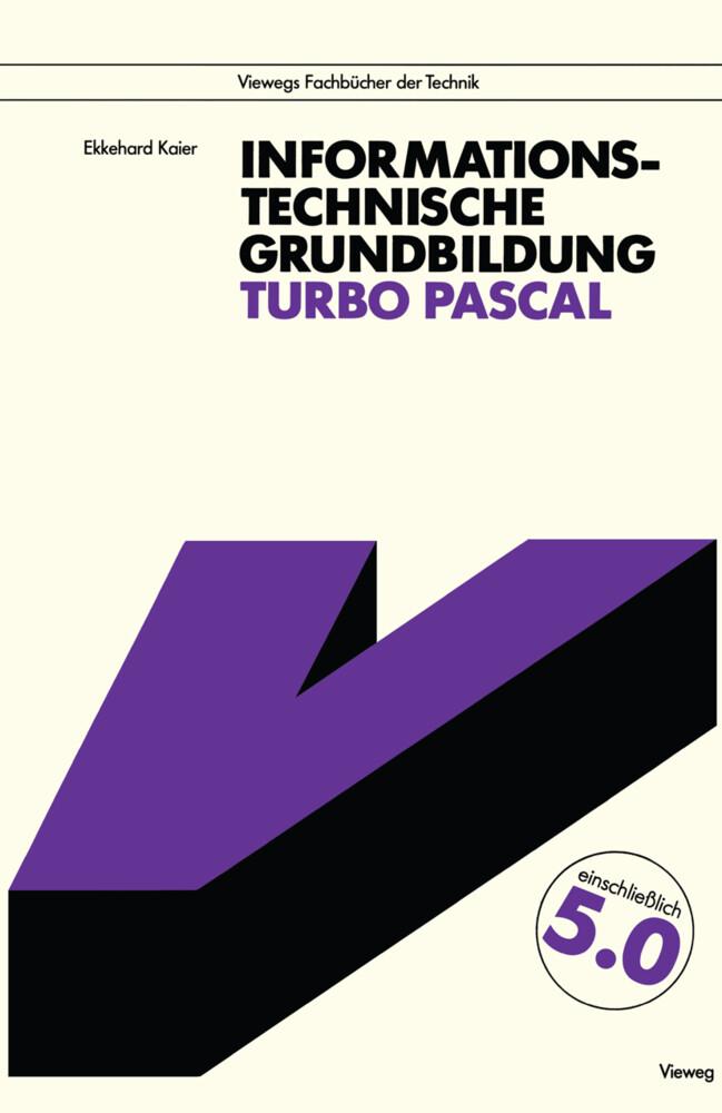 Informationstechnische Grundbildung Turbo Pascal als Buch