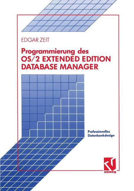 Programmierung des OS/2 Extended Edition Database Manager als Buch