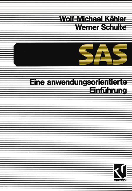 SAS - Eine anwendungs-orientierte Einführung als Buch