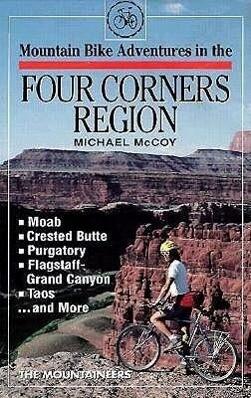 Mountain Bike Adventures in the Four Corners Region als Taschenbuch
