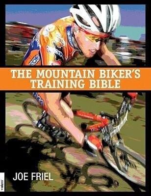 Mountain Biker's Training Bible als Taschenbuch