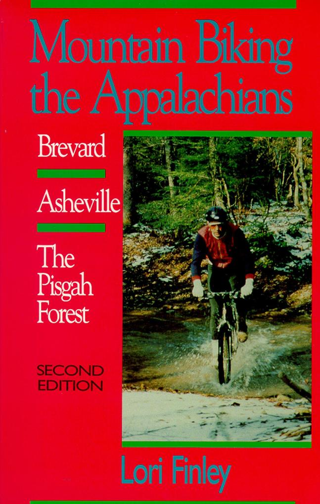 Mountain Biking the Appalachians: Brevard/Asheville/The Pisgah Forest als Taschenbuch
