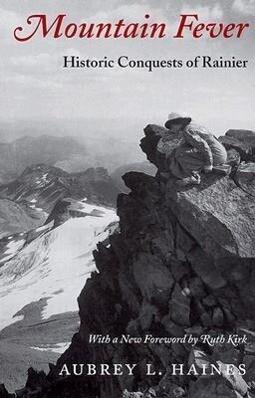 Mountain Fever: Historic Conquests of Ranier als Taschenbuch