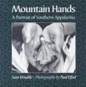 Mountain Hands: Portrait Southern Appalachia als Taschenbuch