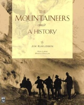 The Mountaineers: A History als Buch