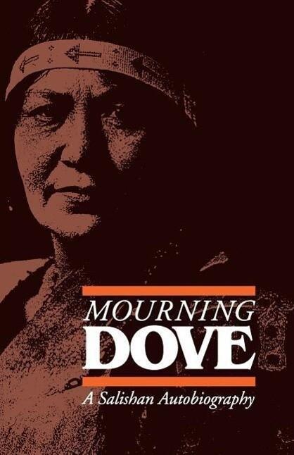Mourning Dove: A Salishan Autobiography als Taschenbuch